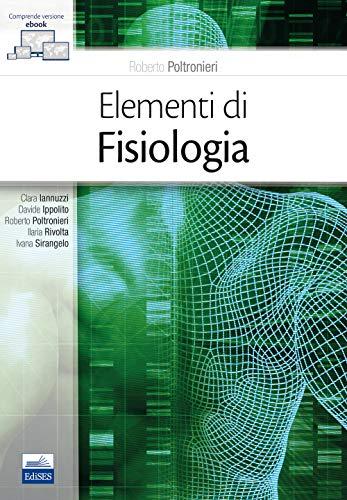 Elementi di fisiologia. Con e-book