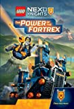 LEGO Nexo Knights: the Power of the Fortrex (Lego Reader)...