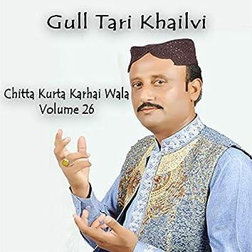 Chitta Kurta Karhai Wala, Vol. 26