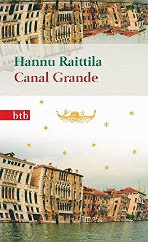 Buchseite und Rezensionen zu 'Canal Grande: Roman - Geschenkausgabe' von Hannu Raittila
