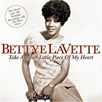 Take Another Little Piece of My Heart by Bettye LaVette (2006-01-10)