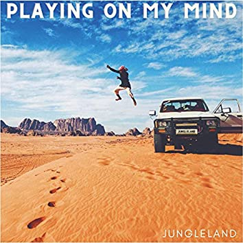 Playing On My Mind