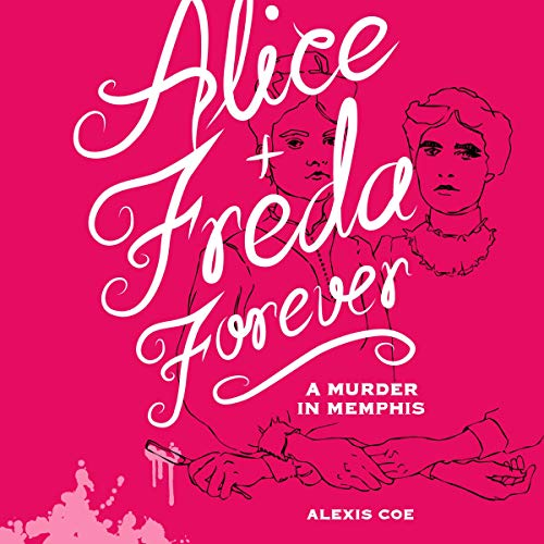 Alice + Freda Forever cover art