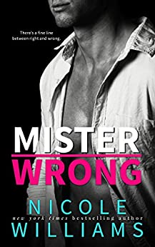 MISTER WRONG by [Nicole Williams]