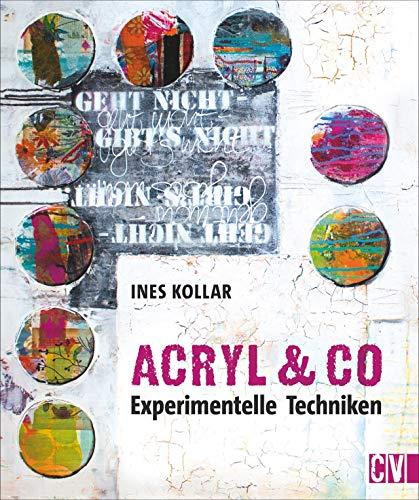 Workshop Acryl & Co. Experimentelle Techniken und Acrylmalerei für Anfänger und Fortgeschrittene.