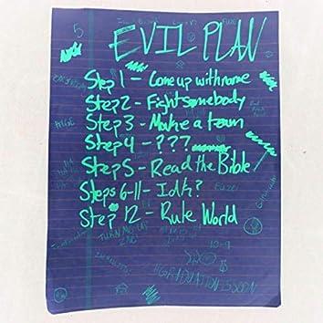 Evil Plan (feat. Louiev T & FUZE)