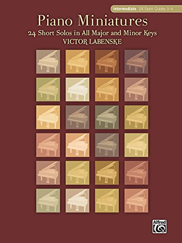 Piano Miniatures in 24 Keys: 24 Short Solos in All Major and Minor Keys