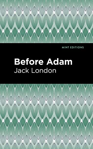 Before Adam (Mint Editions) (English Edition)