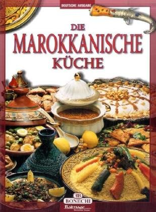 La cucina marocchina. Ediz. tedesca