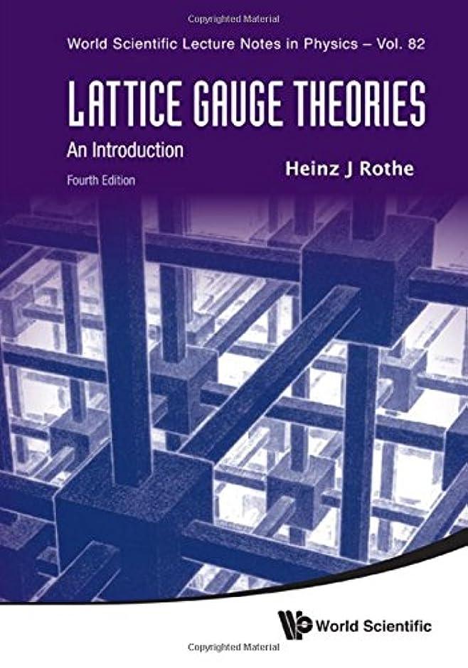 詩人エージェントアトミックLattice Gauge Theories: An Introduction (World Scientific Lecture Notes in Physics)