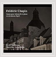 Frederic Chopin: Sonate Pour Violoncelle Et Piano