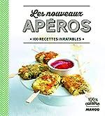 Les nouveaux apéros - 100 recettes inratables de Gema Gomez