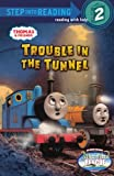 Trouble in the Tunnel (Thomas & Friends: Step into Reading, Step 2)