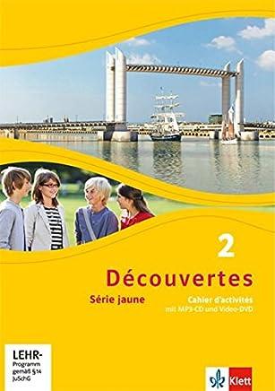 Découvertes 2 Série jaune Cahier dactivités it P3CD und VideoDVD 2 Lernjahr Découvertes Série jaune ab Klasse 6 Ausgabe ab 2012 by