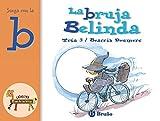 La bruja Belinda: Juega con la b (Castellano - A PARTIR DE 3 AÑOS - LIBROS DIDÁCTICOS - El zoo de la...