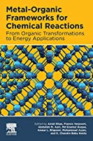 Metal-Organic Frameworks for Chemical Reactions: From Organic Transformations to Energy Applications