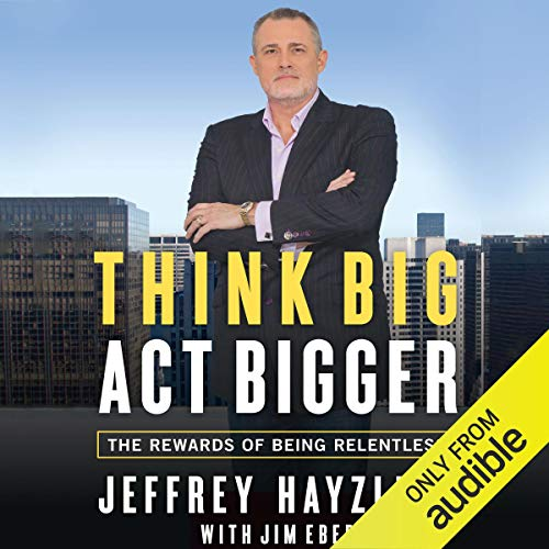 Couverture de Think Big, Act Bigger