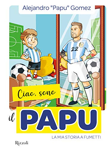 ''Ciao, sono il Papu'': Alejandro Gomez raccontato a fumetti