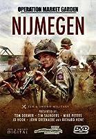 Operation Market Garden: Nijmegen by Andrew Duff, Tim Saunders, Mike Peters, Jo Hook, John Greenacre Tom Dormer
