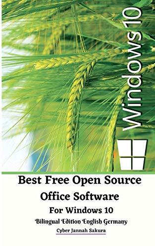 Best Free Open Source Office Software For Windows 10 Bilingual Edition English Germany