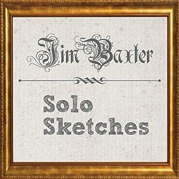 Solo Sketches
