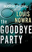 The Goodbye Party: An Audible Original Drama