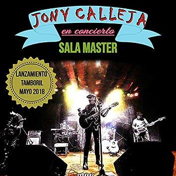 Jony Calleja (Concierto Sala Master en Directo)