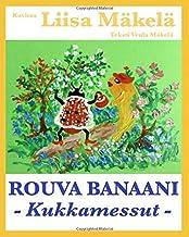 Rouva Banaani - Kukkamessut (Finnish Edition)
