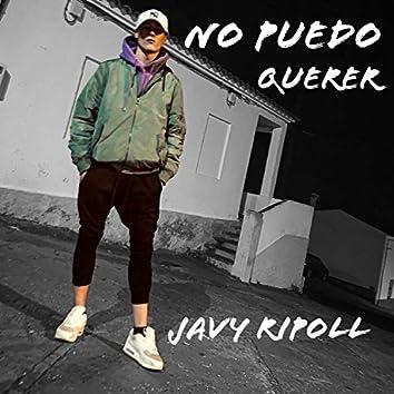 Javy Ripoll (No Puedo Querer)