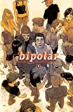 Bipolar 5