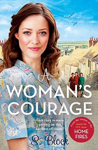 A Woman's Courage: A heartwarming festive saga by [S. Block]
