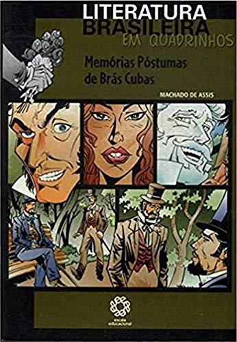 Memórias Póstumas de Brás Cubas - Coleção Literatura Brasileira em Quadrinhos