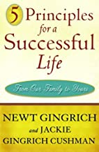 5 Principles for a Successful Life: From Our Family to Yours