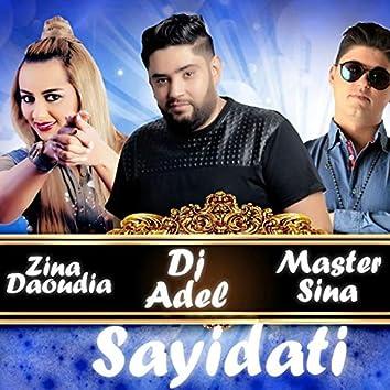 Sayidati (feat. Master Sina, DJ Adel) [Remix]
