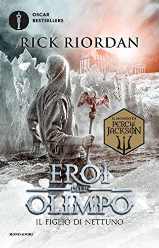 Eroi dell'Olimpo - 2. Il figlio di Nettuno (Italian Edition)
