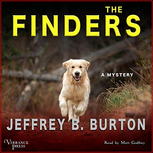 The Finders: A Mystery (Mace Reid K-9 Mystery, Book One)