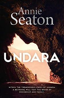 Undara by [Annie Seaton]