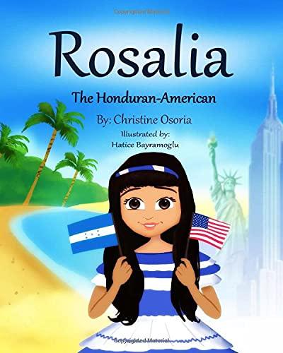 Rosalia - The Honduran American