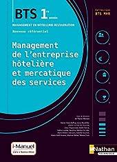 Management de l'entreprise Hôtelière et Mercatique des services (MEHMS) - 1re année BTS MHR de Pierre Villemain