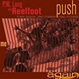 Push Me Again von P.W. Long's Reelfoot