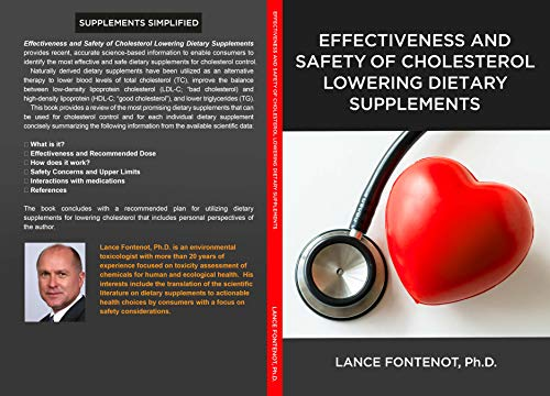 Effectiveness and Safety of Cholesterol Lowering Dietary Supplements (Supplements Simplified) (English Edition)