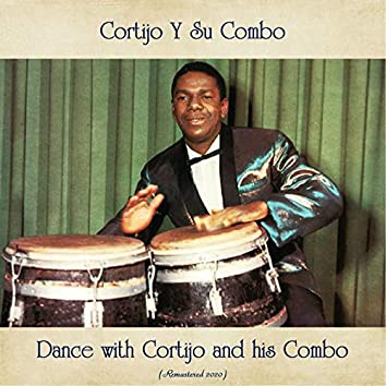 Dance with Cortijo and his Combo (Remastered 2020)