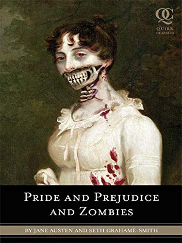 Pride and Prejudice and Zombies (illustrated) (English Edition)