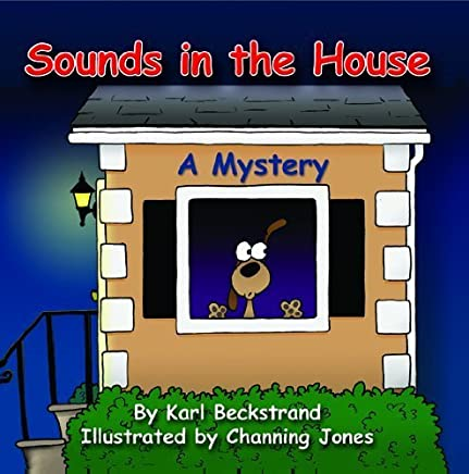 Sounds in the House! A Mystery (Mini-mysteries for Minors) by Karl Beckstrand (2004-06-01)
