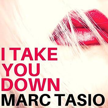 I Take You Down