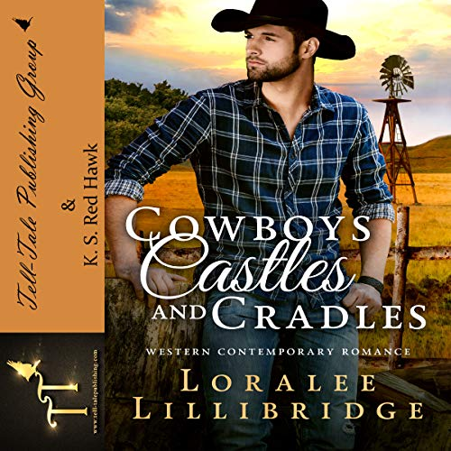 Cowboys, Castles & Cradles audiobook cover art