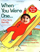 When You Were One: A True Story Starring You