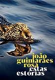 Estas Estórias (Portuguese Edition)