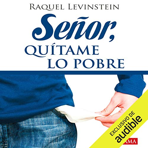Señor, quítame lo pobre [Lord, Take Away the Poor Thing] audiobook cover art