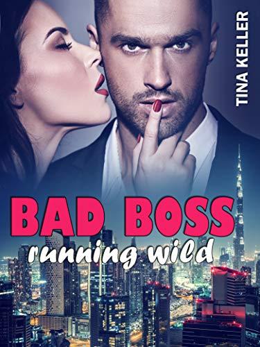 Bad Boss Running Wild